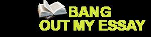 bangoutmyessay.com